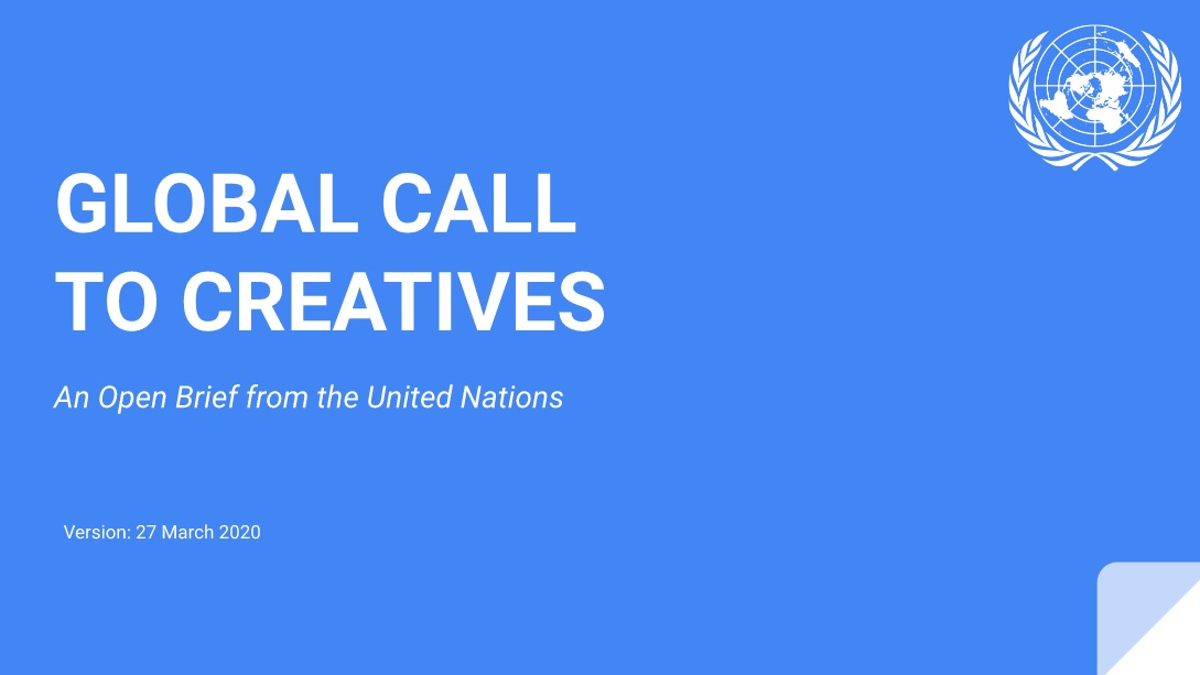 Global Call to Creatives, An Open Brief from the United Nations