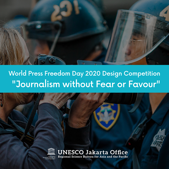 """World Press Freedom Day 2020 Design Competition """"Journalism without Fear or Favour""""   Deadline 30 April 2020"""